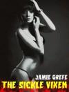 The Sickle Vixen (a novelette) - Jamie Grefe
