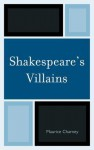 Shakespeare's Villains - Maurice Charney