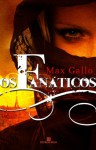 Os Fanáticos - Max Gallo, Jorge Bastos