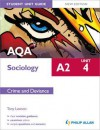 AQA A2 Sociology Unit 4: Crime and Deviance - Tony Lawson
