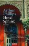 Hotel Sphinx - Arthur Phillips, Sigrid Ruschmeier