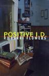 Positive I.D - R. Barri Flowers