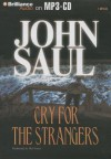Cry for the Strangers - John Saul, Mel Foster