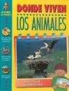 Donde Viven los Animales - Anita Ganeri, Bill Donohoe, Maria T. Sanz