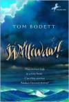 Williwaw! - Tom Bodett, Joan Slattery