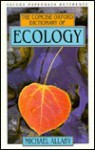 The Concise Oxford Dictionary of Ecology - Michael Allaby