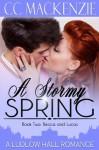 A Stormy Spring - C.C. MacKenzie