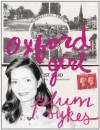 Oxford Girl (Kindle Single) - Plum Sykes