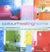 The Colour Healing Home - Catherine Cumming