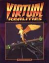 Virtual Realities - FASA Corporation, Christopher Kubasik