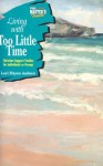 Master's Touch: Living with Too Little Time - Concordia Publishing House