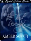 The Best Revenge - Amber Scott