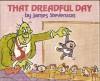 That Dreadful Day - James Stevenson