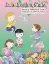 Each Breath a Smile - Thích Nhất Hạnh, Nguyen Thi Hop, Nguyen Dong, Thuc Nghiem, Sister Susan