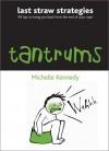 Tantrums - Michelle Kennedy