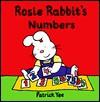 Rosie Rabbit's Numbers - Patrick Yee