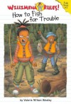 Willimena Rules!: How to Fish for Trouble - Book #2 - Valerie Wilson Wesley, Maryn Roos