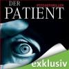 Der Patient - John Katzenbach, Anke Kreutzer, Simon Jäger