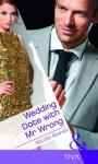 Wedding Date with MR Wrong - Nicola Marsh