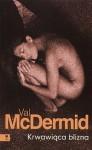 Krwawiąca blizna - Val McDermid