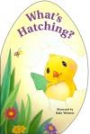 What's Hatching? - Mara Conlon, Hala Wittwer