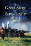 The Great Siege of Newcastle 1644 - John Sadler, Rosie Serdiville