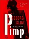 Pimp: The Story of My Life (Audio) - Iceberg Slim, Cary Hite