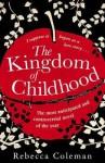 Kingdom of Childhood - Rebecca Coleman