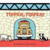 Tipper, Tipper! - David Bedford, Judy Watson