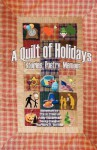 A Quilt of Holidays - Stories, Poetry, Memoir - Dixon Hearne, Barbara B. Rollins, Becky Haigler