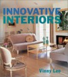 Innovative Interiors (Decor Best-Sellers) (Decor Best-Sellers) - Vinny Lee
