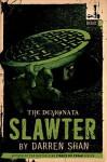Slawter (The Demonata Series #3) - Darren Shan