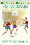 Yea! Wildcats! (Odyssey Classic) - John R. Tunis