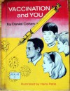 Vaccination & You - Daniel Cohen, Haris Petie