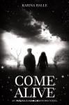 Come Alive - Karina Halle