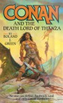 Conan and the Death Lord of Thanza - Roland J. Green