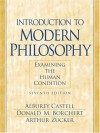 Introduction to Modern Philosophy: Examining the Human Condition (7th Edition) - Alburey Castell, Donald M. Borchert, Arthur Zucker