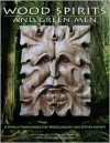 Wood Spirits and Green Men: A Design Sourcebook for Woodcarvers and Other Artists - Lora S. Irish, Chris Pye, Shawn Cipa