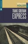 Trans-Siberian Express - Warren adler