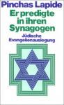 Er Predigte In Ihren Synagogen: Judische Evangelienauslegung (Gutersloher Taschenbucher/Siebenstern) (German Edition) - Pinchas Lapide
