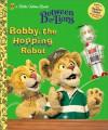 Bobby the Hopping Robot (Little Golden Book) - Louise Gikow