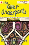 The Killer Underpants (Jiggy Mccue Red Apple) - Michael Lawrence