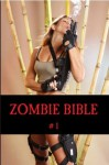 ZOMBIE BIBLE issue #1 - Dan Callahan