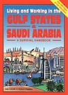 Living and Working in the Gulf States & Saudi Arabia: A Survival Handbook - Robert Hughes