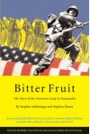 Bitter Fruit: The Story of the American Coup in Guatemala (Latin American Studies) - Stephen C. Schlesinger, Stephen Kinzer