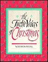 Twelve Voices of Christmas - Woodrow Kroll