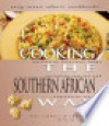 Cooking the Southern African Way - Peter Thomas
