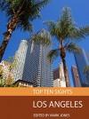 Top Ten Sights: Los Angeles - Mark Jones