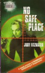 Secret Weapon Spouse & No Safe Place - B.J. Daniels, Judy Fitzwater