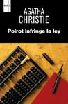 Poirot infrige la ley (Spanish Edition) - Mª Lurdes Pol, Agatha Christie